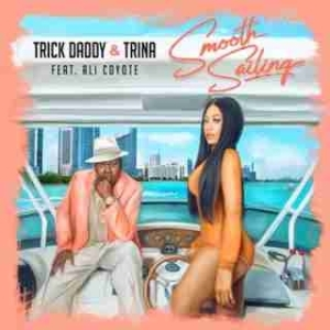 Instrumental: Trick Daddy - Smooth Sailing (Prod. By Ali Coyote & Myles Bell) ft Trina